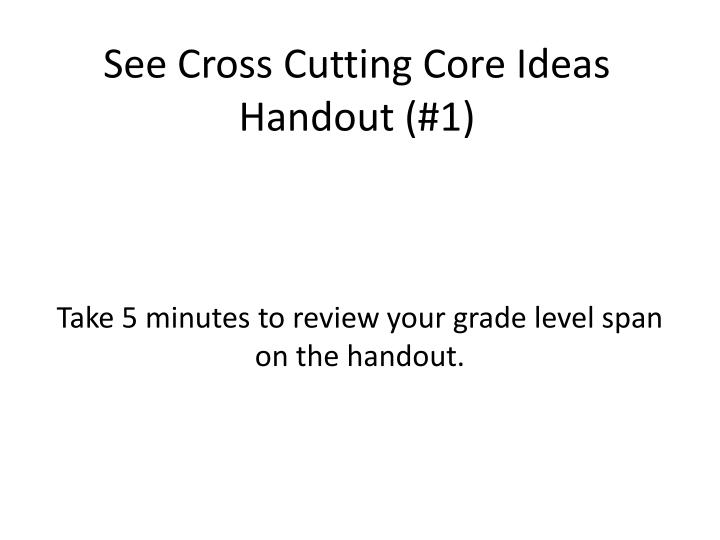 See Cross Cutting Core Ideas