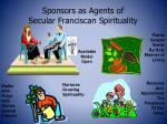 sponsors as agents of secular franciscan spirituality