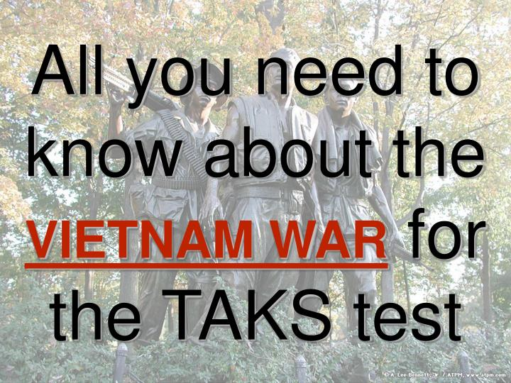 all you need to know about the vietnam war for the taks test n.