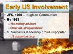 early us involvement