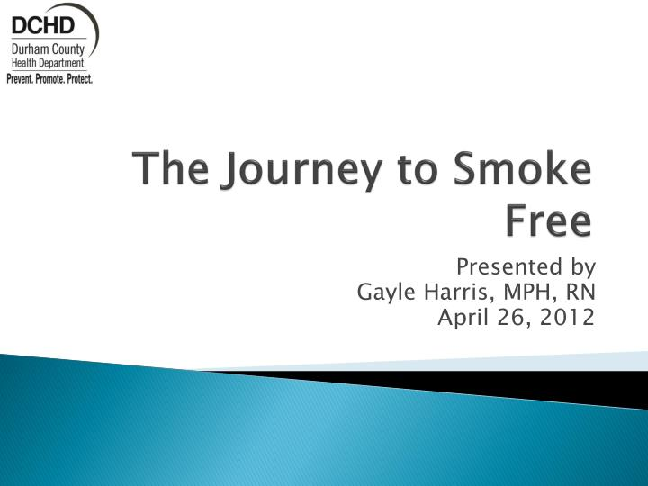 the journey to smoke free n.