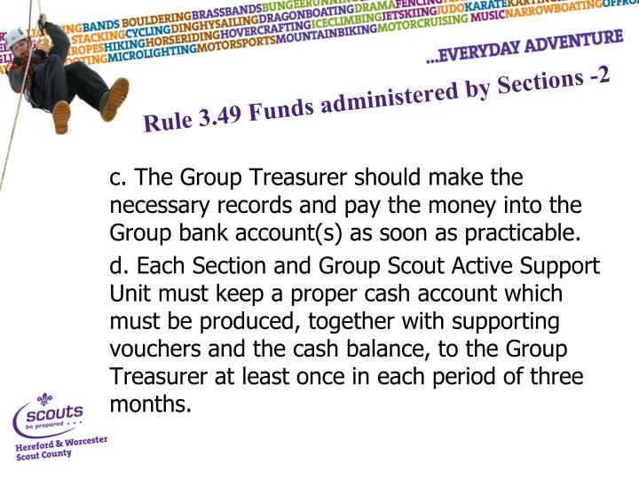Rule 3.49 Funds administered by Sections -2