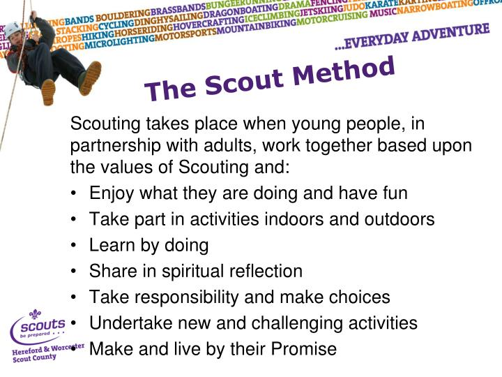 Scouting takes place when young people, in partnership with adults, work together based upon the values of Scouting and: