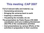 this meeting cap 2007