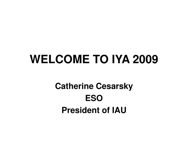 welcome to iya 2009 n.