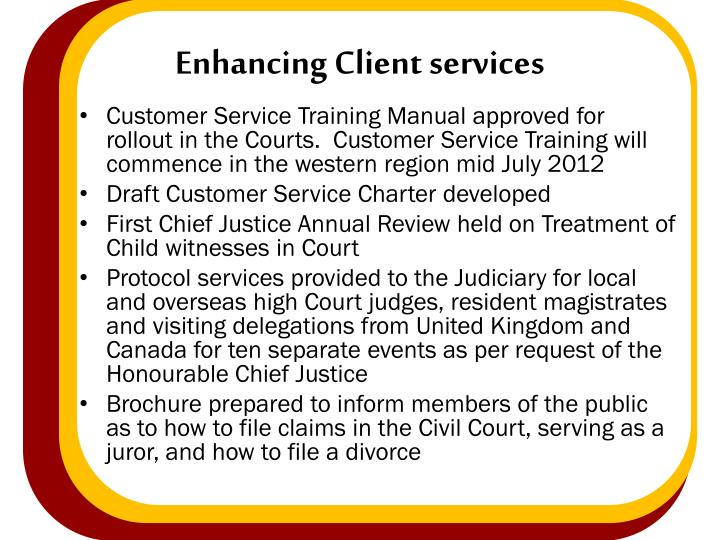 Enhancing Client services