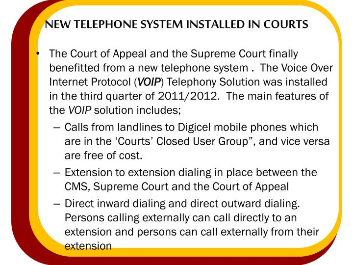 new telephone system installed in courts
