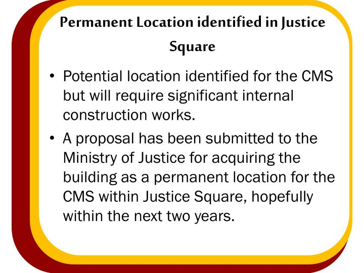 Permanent Location identified in Justice Square
