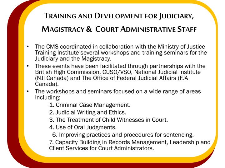 Training and Development for Judiciary, Magistracy &  Court Administrative Staff