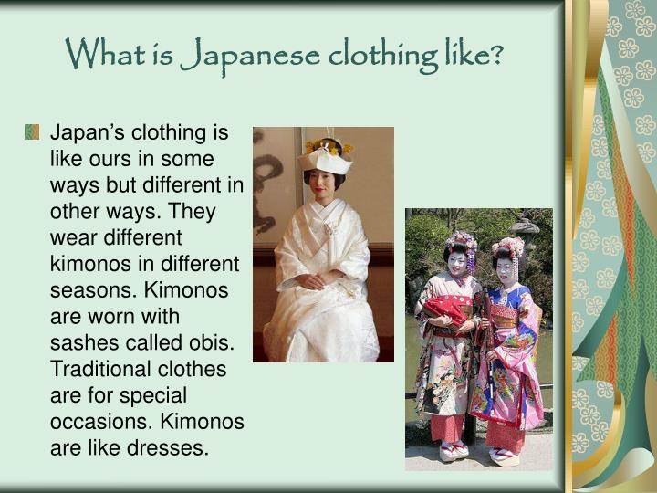 What is Japanese clothing like?