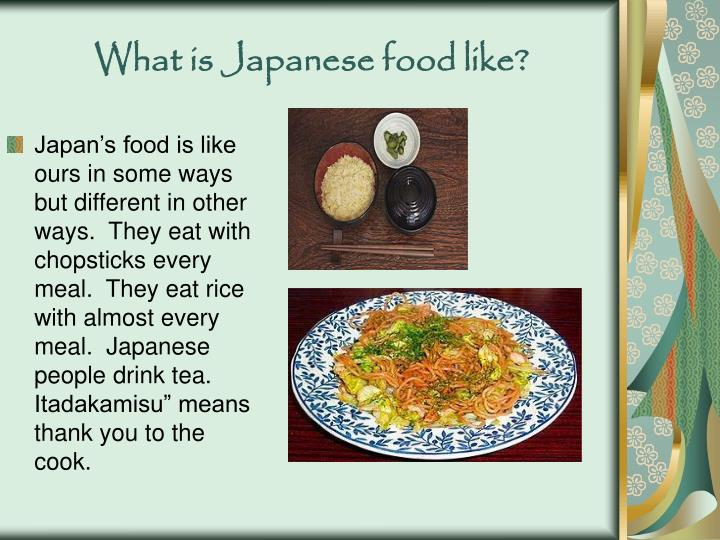 What is Japanese food like?