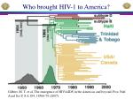 who brought hiv 1 to america1