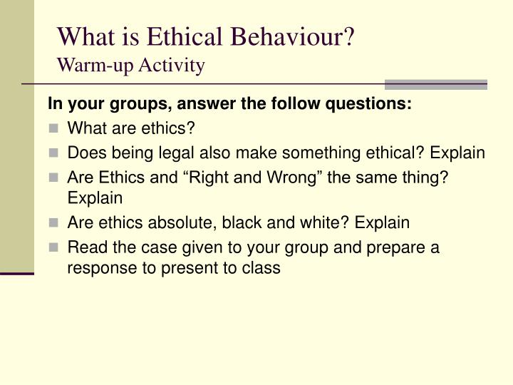 What is ethical behaviour warm up activity