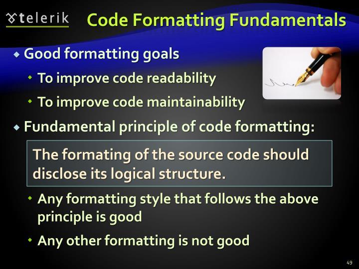 Code Formatting Fundamentals
