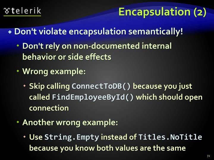 Encapsulation (2)