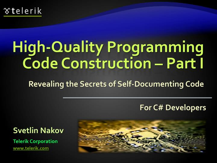High quality programming code construction part i