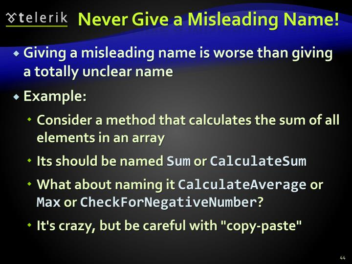 Never Give a Misleading Name!