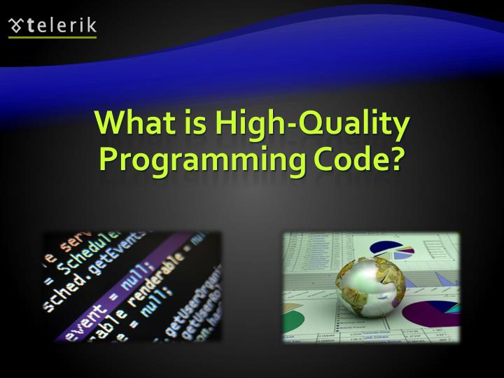 What is high quality programming code