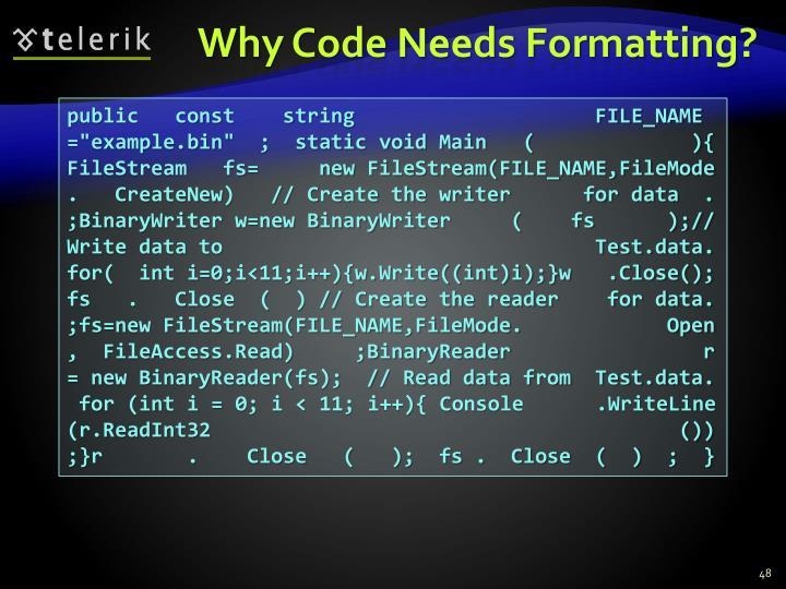 Why Code Needs Formatting?
