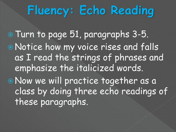 Fluency: Echo Reading