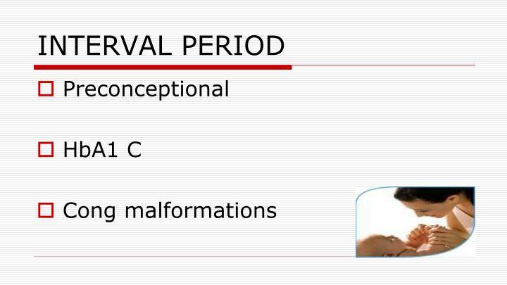 INTERVAL PERIOD