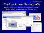 the live access server las