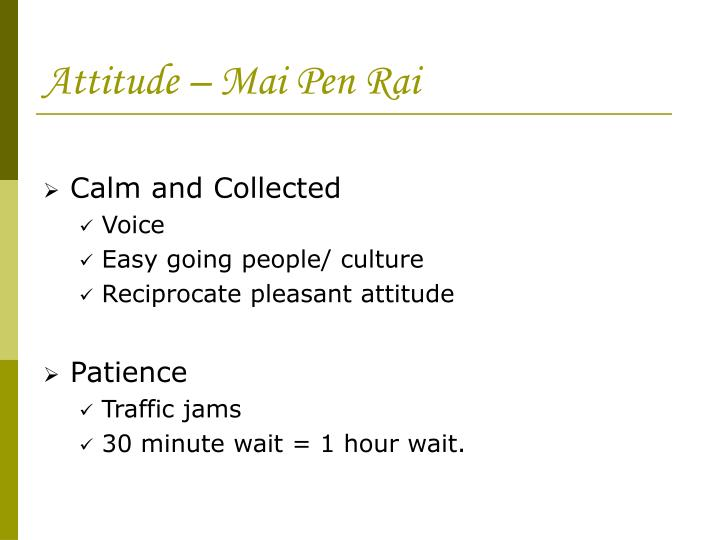 Attitude – Mai Pen Rai