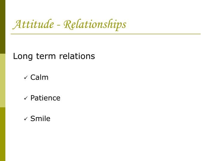 Attitude - Relationships