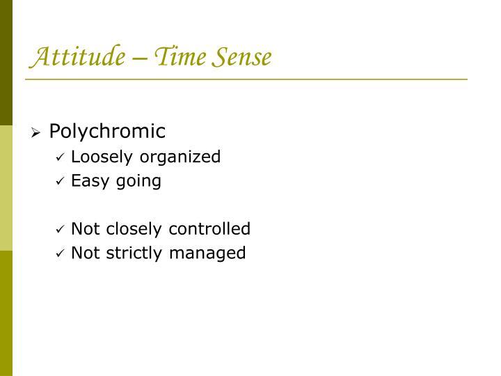 Attitude – Time Sense