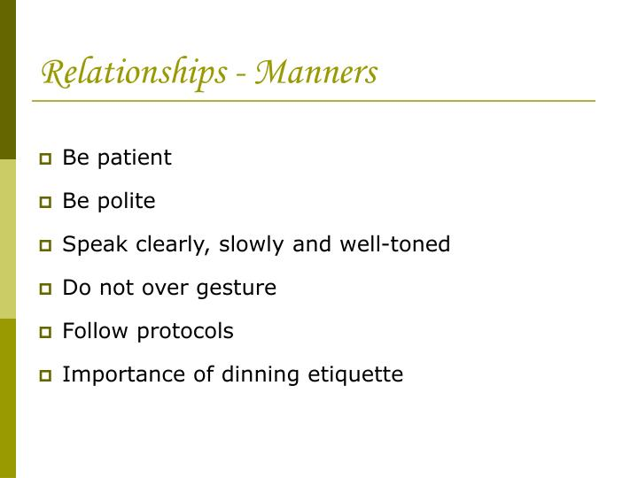 Relationships - Manners