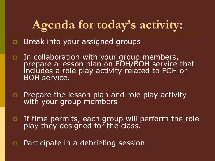 Agenda for today's activity: