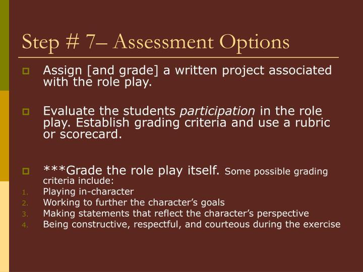 Step # 7– Assessment Options