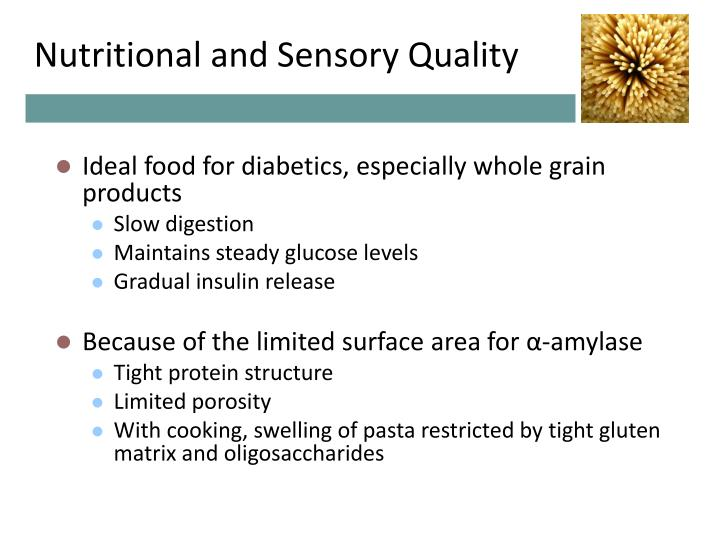 Nutritional and Sensory Quality