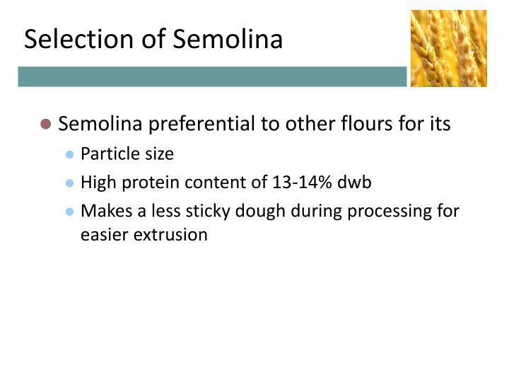 Selection of Semolina