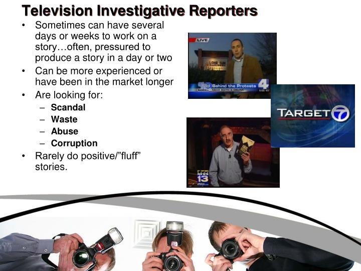 Television Investigative Reporters