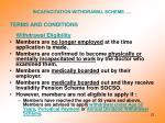 incapacitation withdrawal scheme1