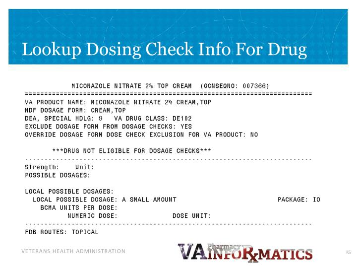 Lookup Dosing Check Info For Drug