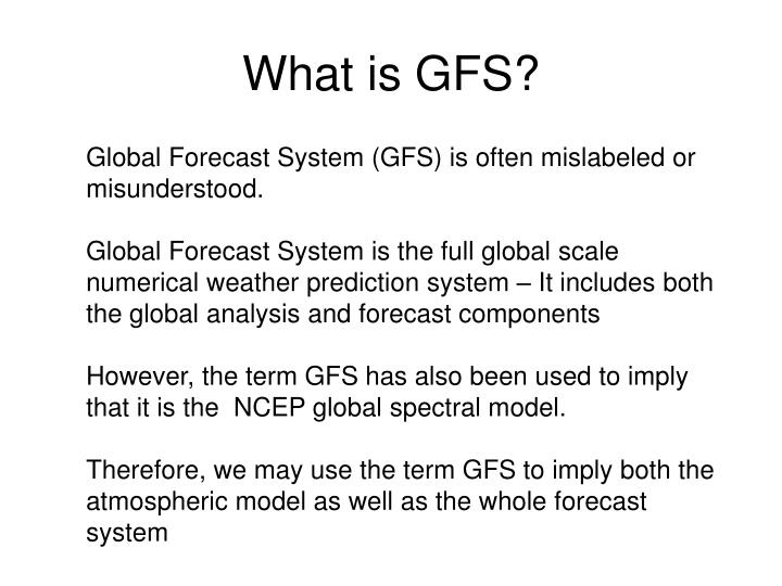 What is gfs