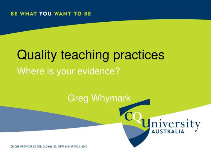 quality teaching practices n.