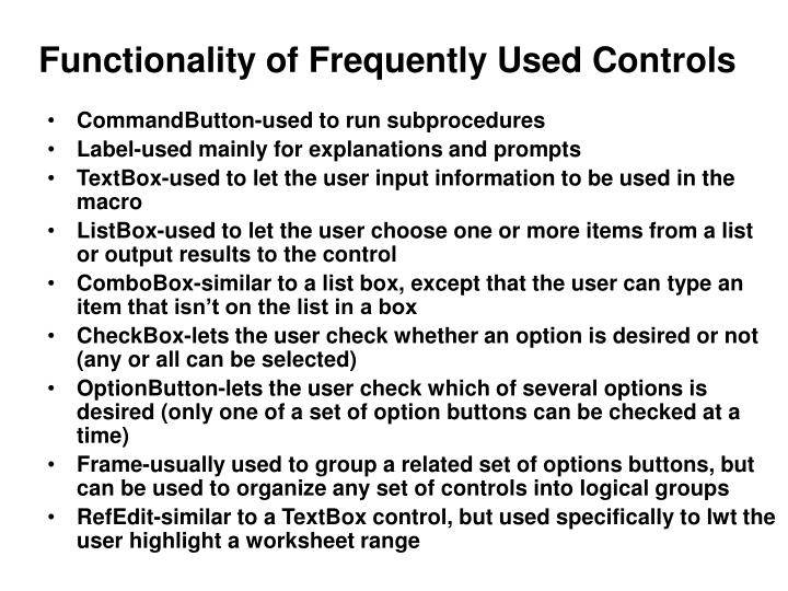 Functionality of Frequently Used Controls