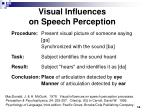 visual influences on speech perception