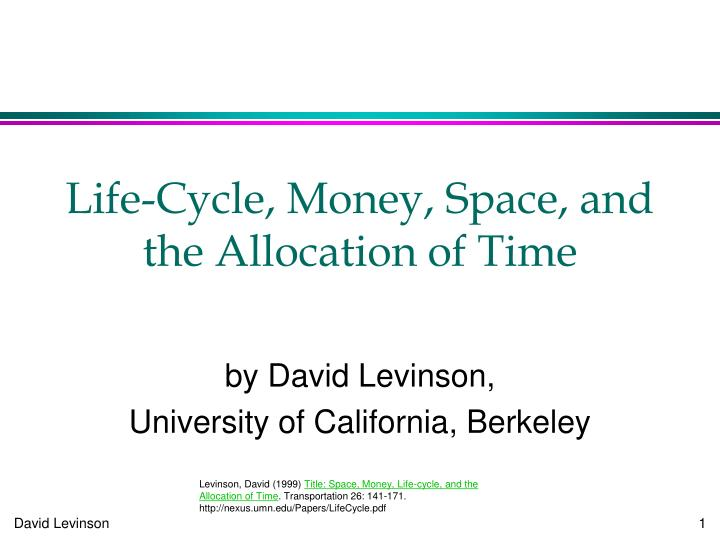 life cycle money space and the allocation of time