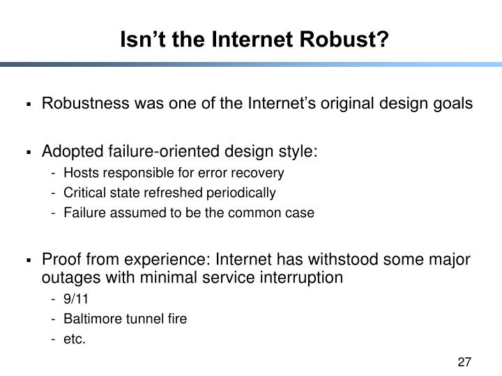 Isn't the Internet Robust?