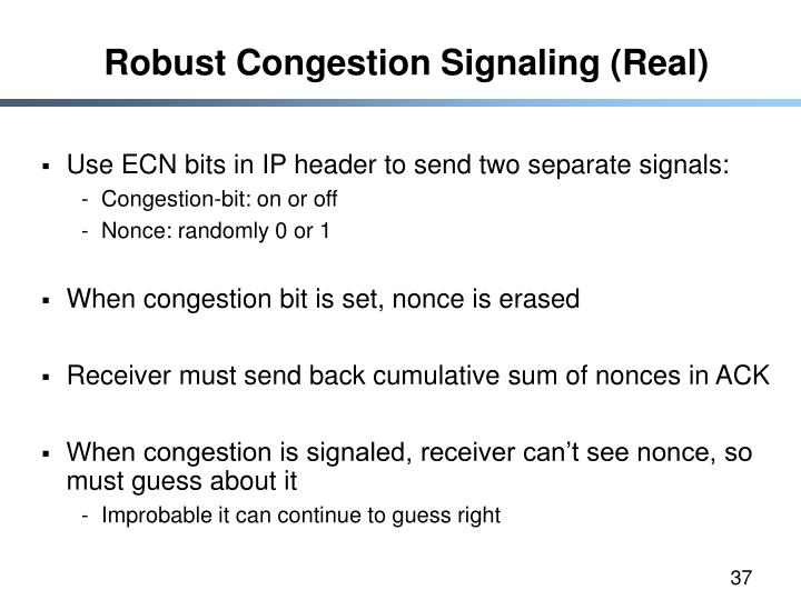 Robust Congestion Signaling (Real)