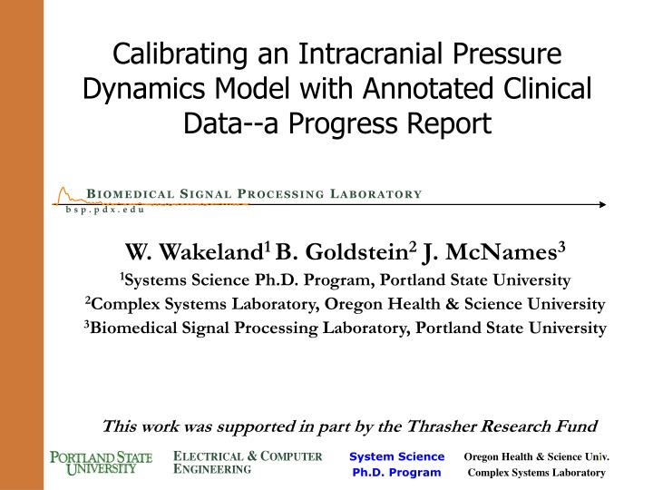 Calibrating an intracranial pressure dynamics model with annotated clinical data a progress report