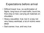 expectations before arrival