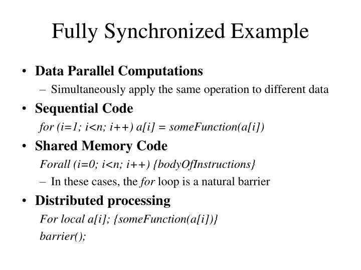 Fully Synchronized Example