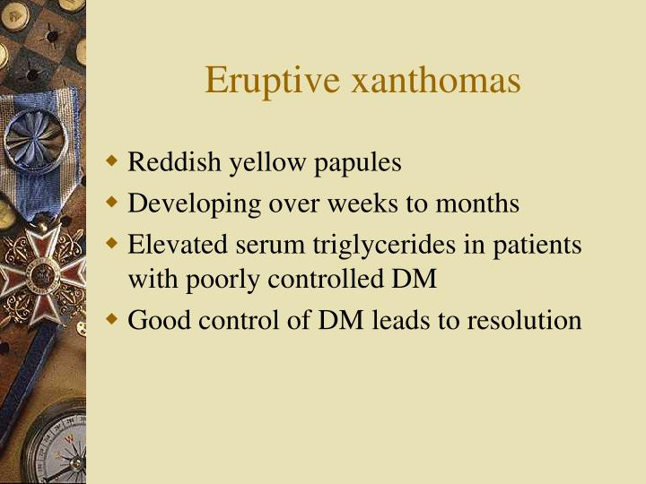 Eruptive xanthomas