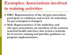 examples associations involved in training activities
