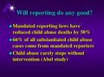 will reporting do any good
